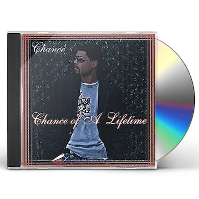 Chance OF A LIFETIME CD