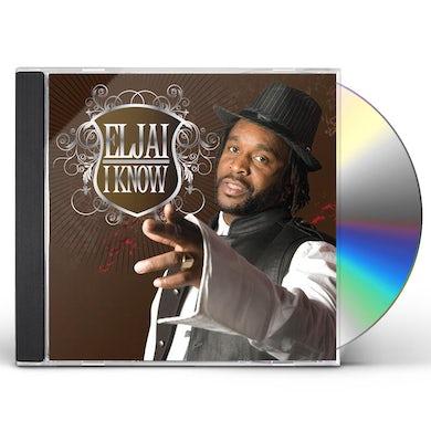Eljai I KNOW CD