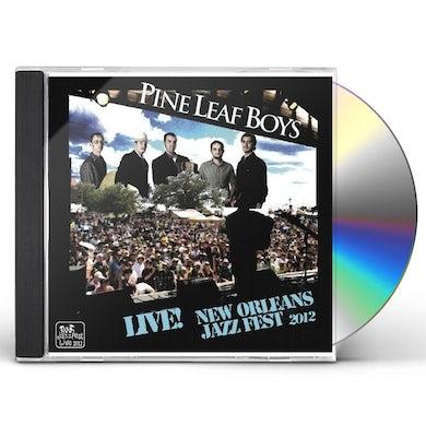Pine Leaf Boys LIVE AT JAZZFEST 2012 CD