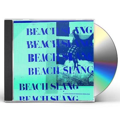 Beach Slang LOUD BASH OF TEENAGE FEELINGS CD