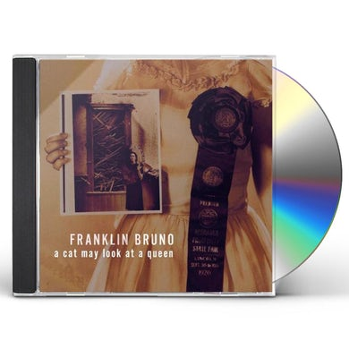 Franklin Bruno CAT MAY LOOK AT A QUEEN CD