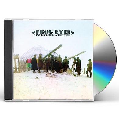 Frog Eyes PAUL'S TOMB: A TRIUMPH CD