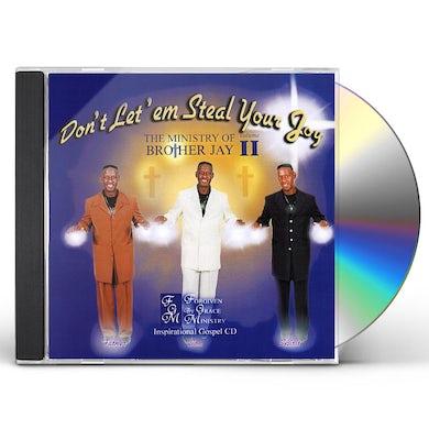 Brother Jay DON'T LET'EM STEAL YOUR JOY 2 CD