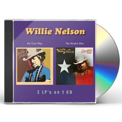 Willie Nelson MY OWN WAY / THE MINSTREL MAN CD