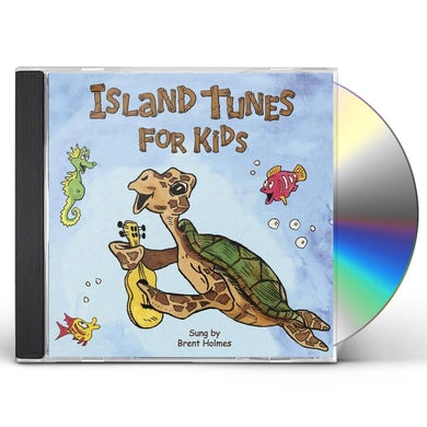Brent Holmes ISLAND TUNES FOR KIDS CD