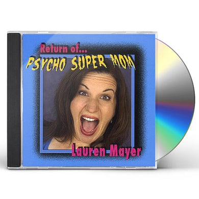 Lauren Mayer RETURN OF PSYCHO SUPER MOM CD