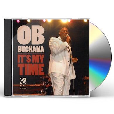 O.B. Buchana IT'S MY TIME CD
