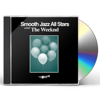 Smooth Jazz All Stars SMOOTH JAZZ TRIBUTE TO THE WEEKND CD