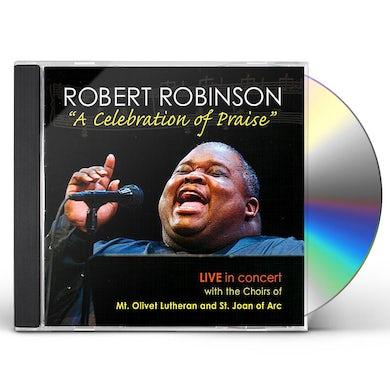 Robert Robinson CELEBRATION OF PRAISE-LIVE IN CONCERT CD