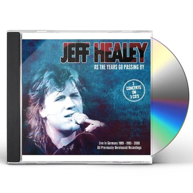 Jeff Healey AS THE YEARS GO PASSING BY: LIVE IN GERMANY CD