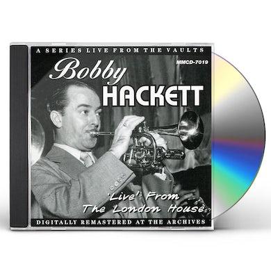 Bobby Hackett LIVE FROM THE LONDON HOUSE CD