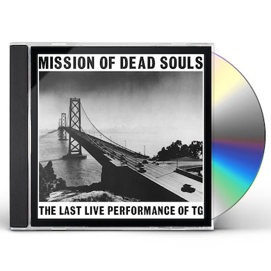 THROBBING GRISTLE MISSION OF DEAD SOULS CD