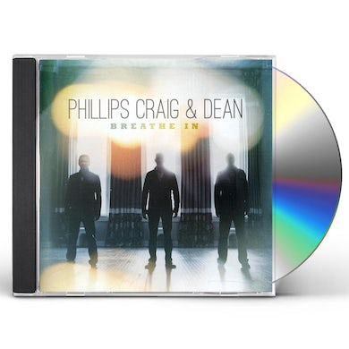 Phillips Craig & Dean BREATHE IN CD