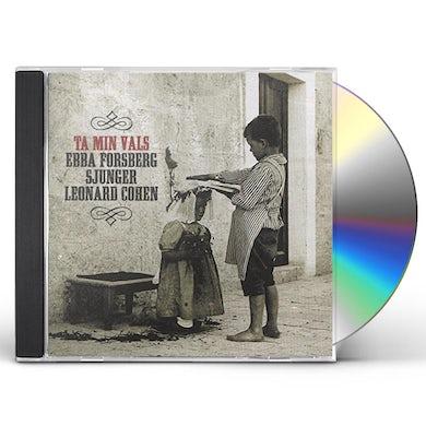 Ebba Forsberg TA MIN VALS: SINGS LEONARD COHEN (SWEDISH) CD