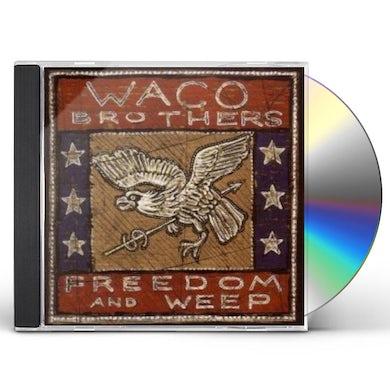 Waco Brothers FREEDOM & WEEP CD