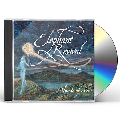 Elephant Revival SANDS OF NOW CD