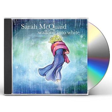 Sarah Mcquaid WALKING INTO WHITE CD