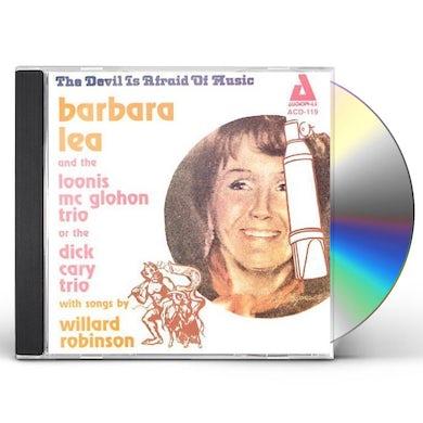 Barbara Lea DEVIL IS AFRAID OF MUSIC CD