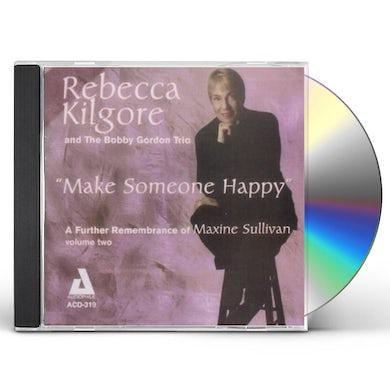 Rebecca Kilgore MAKE SOMEONE HAPPY CD