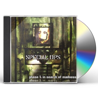 Special Ops PHASE 1: IN SEARCH OF MADNESS CD