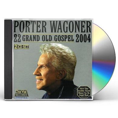 Porter Wagoner 22 GRAND OLD GOSPEL 2004 CD