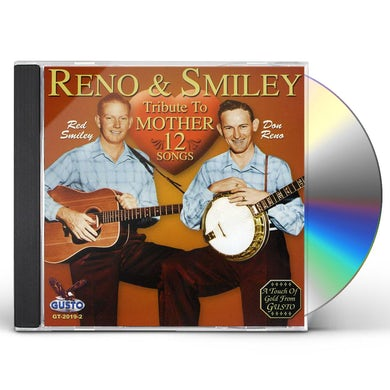 Reno & Smiley TRIBUTE TO MOTHER CD