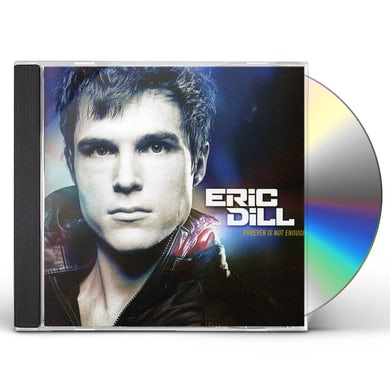Eric Dill FOREVER IS NOT ENOUGH CD