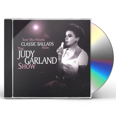 Judy Garland THAT OLD FEELING: CLASSIC BALLADS FROM JUDY GARLAN CD