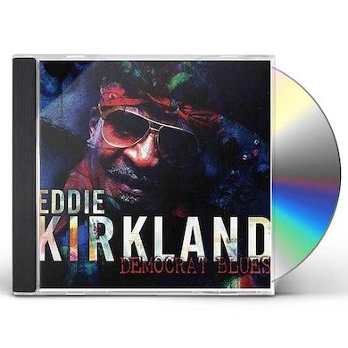 Eddie Kirkland DEMOCRAT BLUES CD
