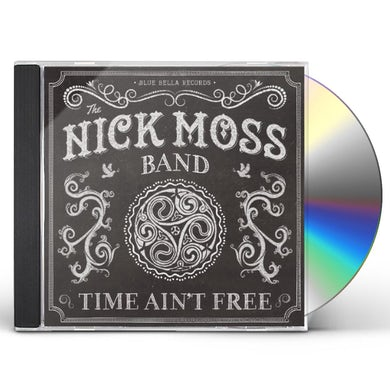 TIME AIN'T FREE CD