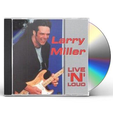 Larry Miller LIVE & LOUD CD