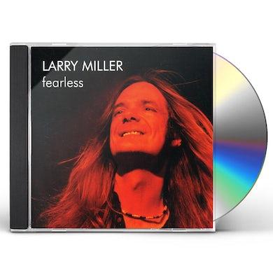 Larry Miller FEARLESS CD