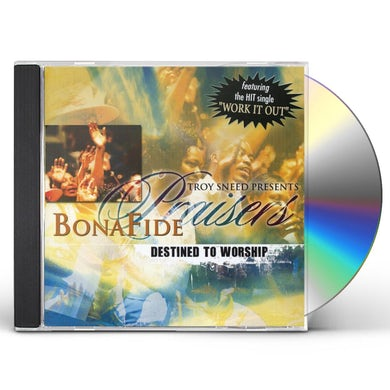 Bonafide Praisers DESTINED TO WORSHIP CD