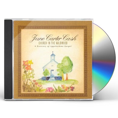 June Carter Cash CHURCH IN THE WILDWOOD CD
