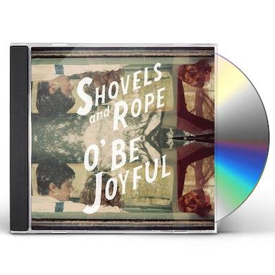 Shovels & Rope O BE JOYFUL CD