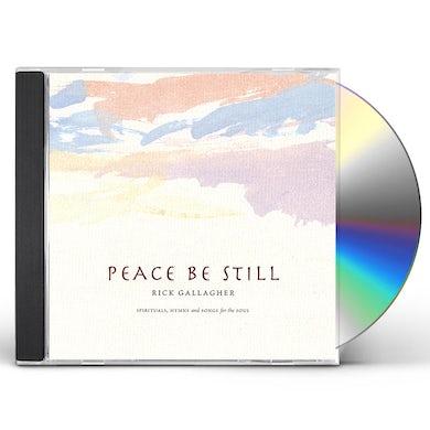 Rick Gallagher PEACE BE STILL CD