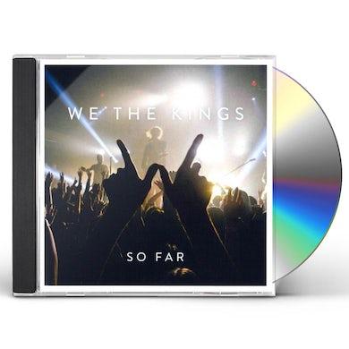 We the Kings So Far CD