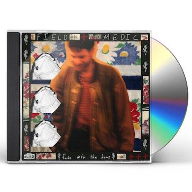 Field Medic FADE INTO THE DAWN CD