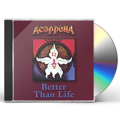 Acappella BETTER THAN LIFE CD