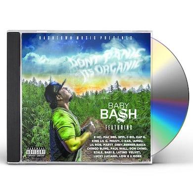 Baby Bash DON'T PANIC IT'S ORGANIC CD