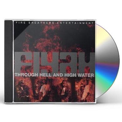 FiYah THROUGH HELL & HIGH WATER CD