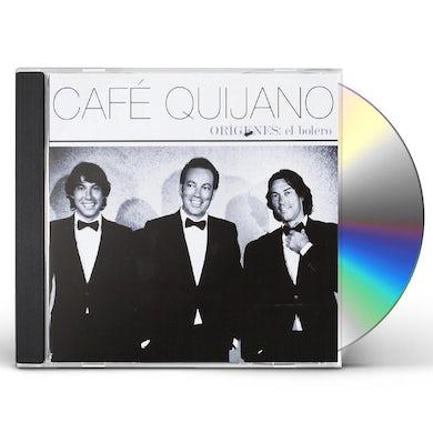 Cafe Quijano ORIGENES: EL BOLERO CD