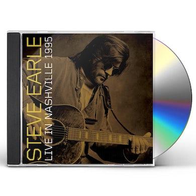 Steve Earle & The Dukes LIVE IN NASHVILLE 1995 CD