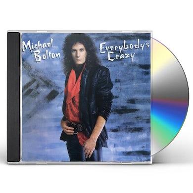 Michael Bolton EVERYBODY'S CRAZY CD