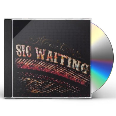 Sic Waiting YOUR NAME IN LIGHTS CD
