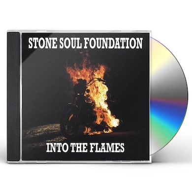 Stone Soul Foundation INTO THE FLAMES CD