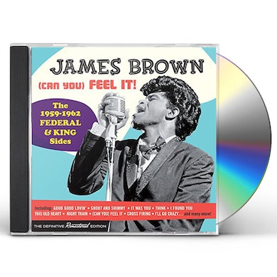 James Brown (CAN YOU) FEEL IT-THE 1959-62 FEDERAL & KING SIDES CD