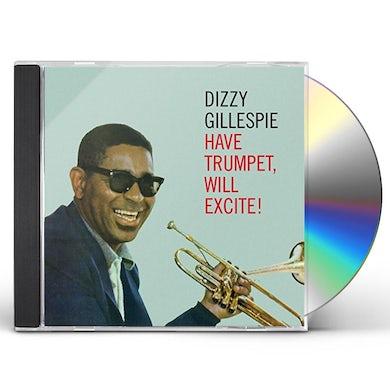 Dizzy Gillespie HAVE TRUMPET WILL EXCITE CD
