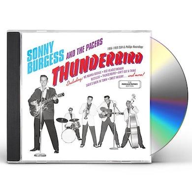 Sonny Burgess THUNDERBIRD: 1956-1959 SUN & PHILLIPS RECORDINGS CD