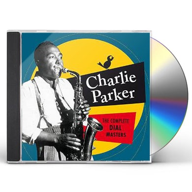 Charlie Parker COMPLETE DIAL MASTERS 6 BONUS TRACKS CD